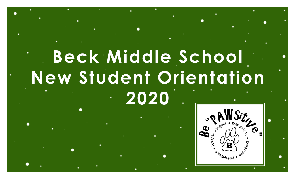Beck Middle School New Student Orientation 2020