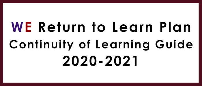 WE Return to Learn Plan Continuity of Learning Guide 2020